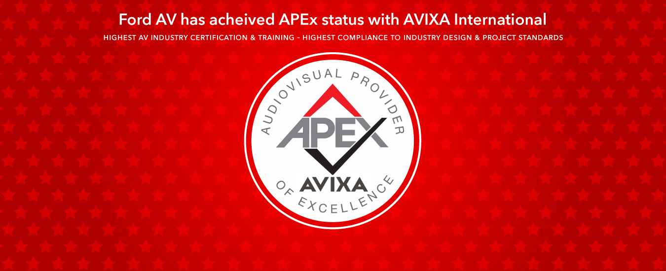Ford AV has achieved APEx status with InfoComm International